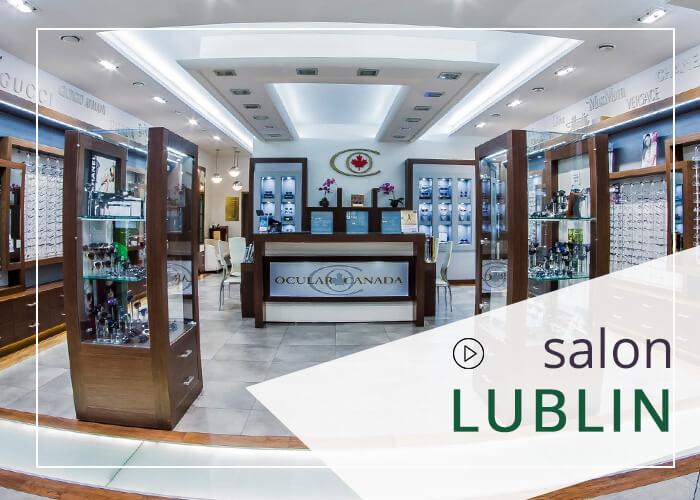 Salon Ocular Canada Lublin wykona badanie wzroku, pomoże dobrać okulary i soczewski.